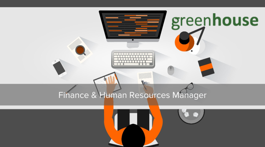 Join Greenhouse as a Finance & Human Resources Manager